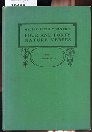 FOUR AND FORTY NATURE VERSES: Turner, Millie Ruth
