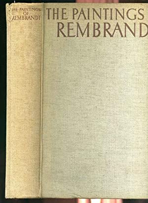 THE PAINTINGS OF REMBRANDT: The Paintings Of