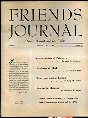 FRIENDS JOURNAL, QUAKER THOUGHT AND LIFE TODAY: Friends General Conference