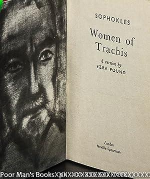 WOMEN OF TRACHIS: Pound, Ezra