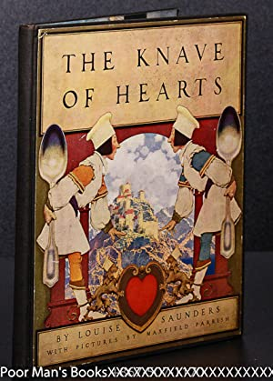 THE KNAVE OF HEARTS. WITH PICTURES BY: Maxfield Parrish, Illustrator].