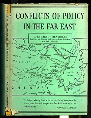 CONFLICTS OF POLICY IN THE FAR EAST, WORLD AFFAIRS PAMPHLETS 6, 1934: Blakeslee, George H