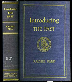 INTRODUCING THE PAST: Rachel Reed