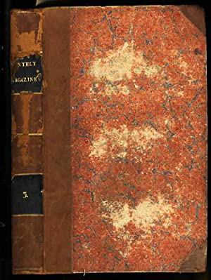 NEW MONTHLY MAGAZINE Original Papers, 1829 -- 1830: Various