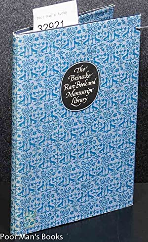 THE BEINECKE RARE BOOK AND MANUSCRIPT LIBRARY: A GUIDE TO ITS COLLECTIONS. (1974).: Yale University...