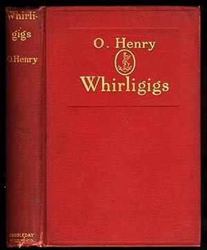 WHIRLIGIGS: O. Henry