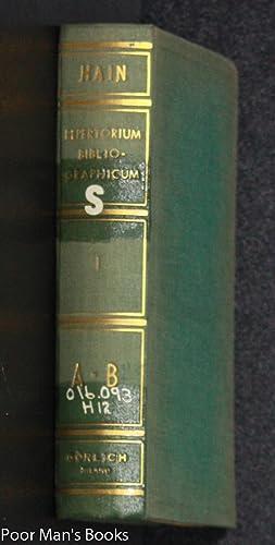 REPERTORIUM BIBLIOGRAPHICUM, IN QUO LIBRI OMNES AB: Hain, Ludovici