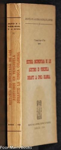 HISTORIA DOCUMENTADA DE LOS AGUSTINOS EN VENEZUELA: Fernando Campo Del