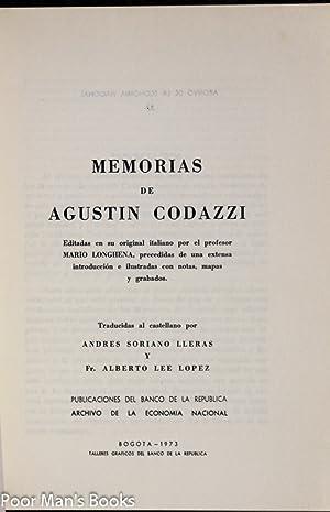MEMORIAS DE AGUSTIN CODAZZI: Andres Soriano Lleras, Alberto Lee Lopez, Agustin Codazzi translated ...