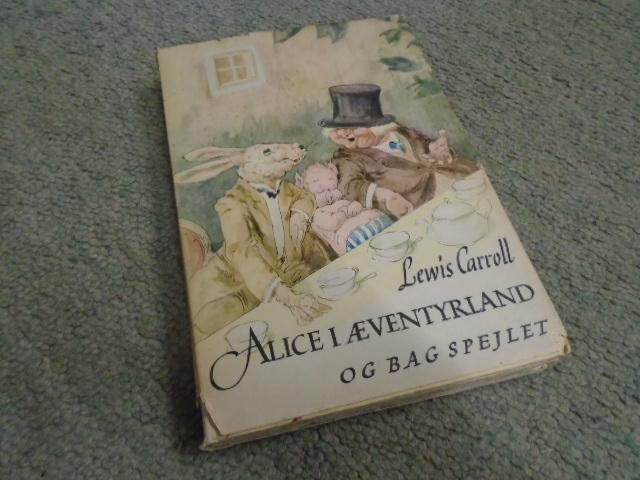Alice I Aeventyrland [Eventyrland] og Bag Spejlet: Carroll, Lewis translated