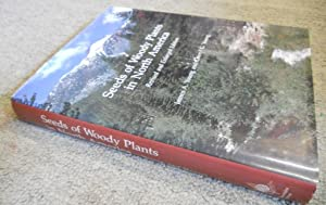 Seeds of Woody Plants in North America,: Young, James A
