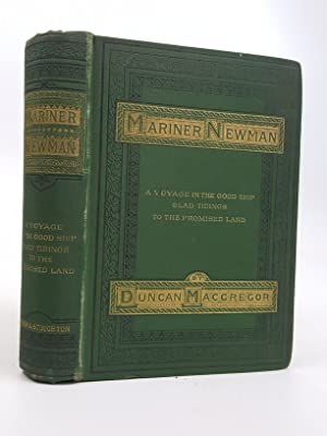 Mariner Newman; A Voyage in the Good: Macgregor, Duncan