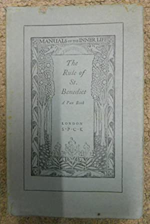 The Rule of St. Benedict, Translated into English, [Manuals of the Inner Life]