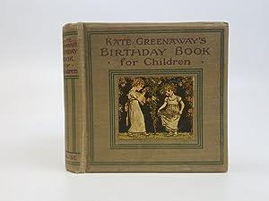 Kate Greenaway's Birthday Book for Children: Barker, Mrs. Sale