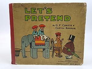 Let's Pretend, A Children's Play Book: Bingham, Clifton illustrations