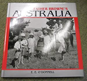 Images from Ireland's Master Photographer: Father Brown's Australia: O'Donnell, E. E.