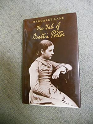 The Tale of Beatrix Potter, A Biography: Lane, Margaret