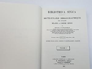 Bibliotheca Sinica, Dictionnaire Bibliographique des ouvrages relatifs a l'empire Chinois, Vol...