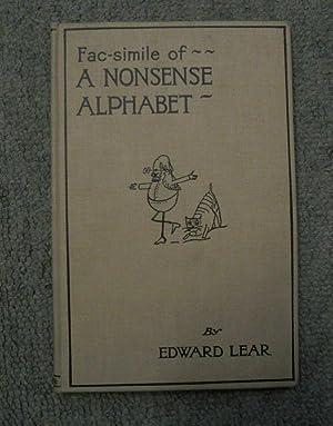 Facsimile of A Nonsense Alphabet: Lear, Edward Illustrated