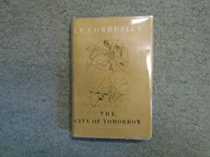 The City of Tomorrow and its Planning: le Corbusier, and