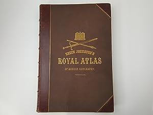 The Royal Atlas of Modern Geography (Exhibiting: Johnston, Alexander Keith