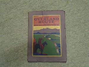 The Overland Route, to the Road of