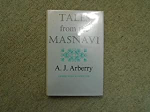 Tales from the Masnavi [Rumi]: Arberry, A J