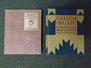 Hitty: Her First Hundred Years; Calico Bush: Field, Rachel Illustrated