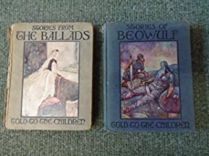 Stories from The Ballads, Stories of Beowulf: Mary MacGregor and