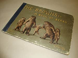 The Browns:- A Book Of Bears: Parker, B Illustrated