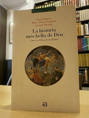 LA HISTÒRIA MÉS BELLA DE DÉU. Qui: V.V.A.A.