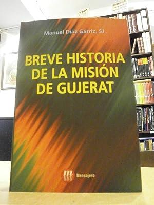 BREVE HISTORIA DE LA MISIÓN DE GUJERAT.: DÍAZ GÁRRIZ, MANUEL.