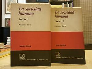 LA SOCIEDAD HUMANA. 2 VOLS.: DAVIS, KINGSLEY.