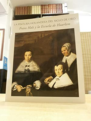 LA PINTURA HOLANDESA DEL SIGLO DE ORO: BIESBOER, PIETER; J.