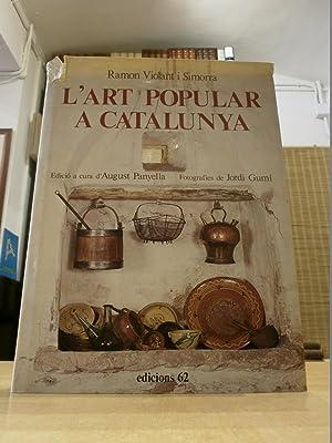 L'ART POPULAR A CATALUNYA.: VIOLANT I SIMORRA,