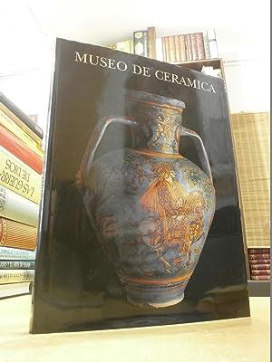 MUSEO DE CERAMICA PALACIO DE PEDRALBES BARCELONA.: SANCHEZ-PACHECO, TRINIDAD; CASANOVAS,