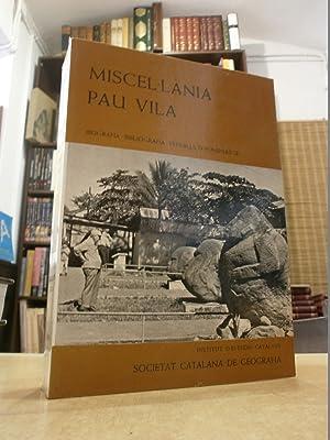 MISCEL·LÀNIA PAU VILA BIOGRAFIA - BIBLIOGRAFIA -: VV.AA.