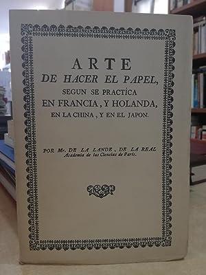ARTE DE HACER EL PAPEL, SEGUN SE: Mr. DE LA