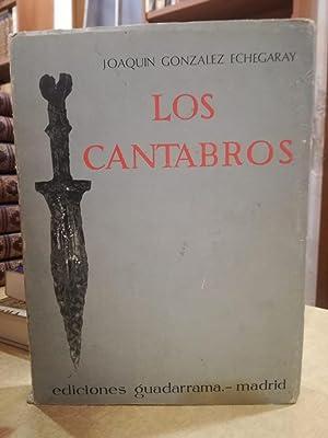 LOS CANTABROS.: GONZALEZ ECHEGARAY, JOAQUIN.