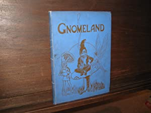 Gnomeland. Teatime Tales for Tiny Tots.