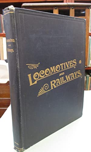 Locomotives and Railways Illustrated . Volume I Jan-Dec 1900