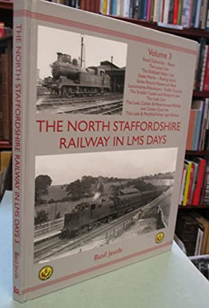 The North Staffordshire Railway in LMS Days Volume 3