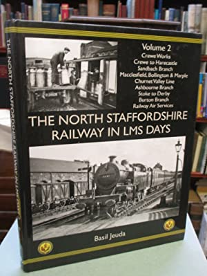 The North Staffordshire Railway in LMS Days Volume 2