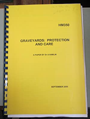 Graveyards: Protection and Care. HM350.
