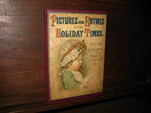 Pictures and Rhymes for Holiday Times