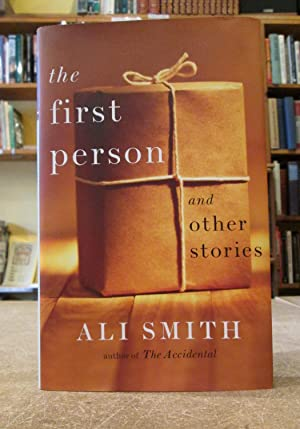 The First Person and Other Stories: Smith, Ali