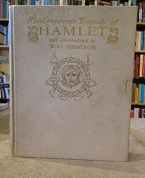 Shakespeare's Tragedy of Hamlet with Illustrations by w. G. Simmonds