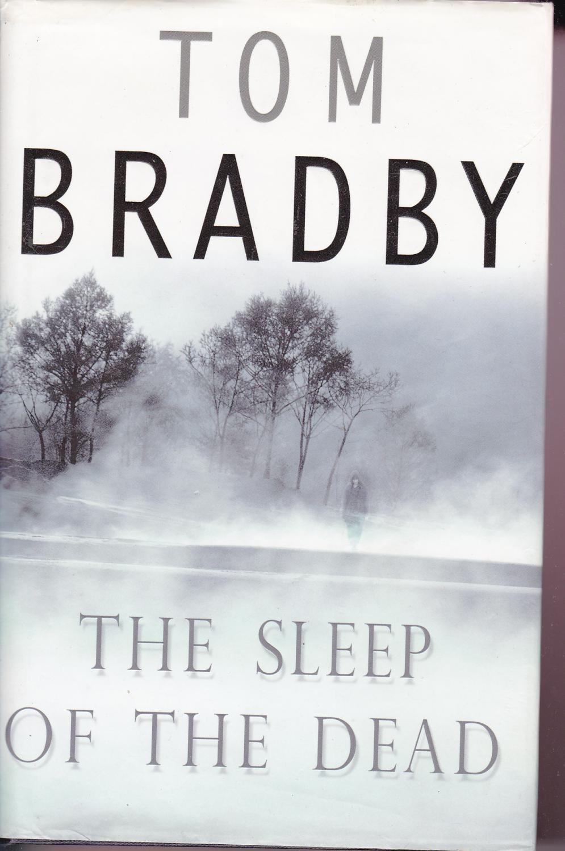the sleep of the dead by tom bradby abebooks
