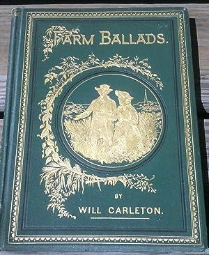 Farm Ballads: Will Carleton