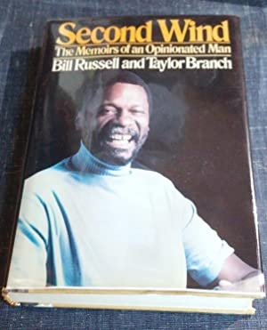 Second Wind: The Memoirs of an Opinionated Man: Russell, Bill
